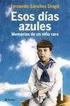 ESOS DIAS AZULES