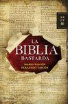 BIBLIA BASTARDA, LA