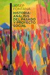HISTORIA: ANÁLISIS DEL PASADO Y PROYECTO SOCIAL