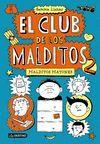 MALDITOS MATONES - EL CLUB DE LOS MALDITOS 2