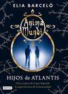 ANIMA MUNDI 2. HIJOS DE ATLANTIS