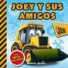 JCB. LIBRO CON TEXTURAS. JOEY Y SUS AMIGOS