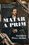 MATAR A PRIM