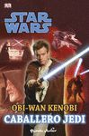 STAR WARS. OBI WAN KENOBI, CABALLERO JEDI