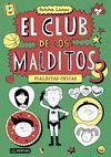 MALDITAS CHICAS - EL CLUB DE LOS MALDITOS 3