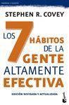 7 HÁBITOS DE LA GENTE ALTAMENTE EFECTIVA, LOS . EDICIÓN REVISADA Y ACTUALIZADA