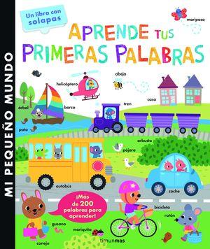APRENDE TUS PRIMERAS PALABRAS - MI PEQUEÑO MUNDO