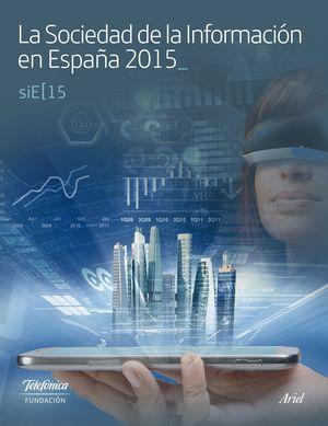LA SOCIEDAD DE LA INFORMACION EN ESPAÑA 2015