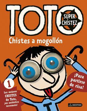 TOTO SUPERCHISTEZ 1. CHISTES A MOGOLLON