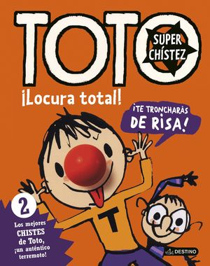 TOTO SUPERCHISTEZ 2. LOCURA TOTAL!