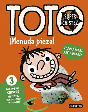 TOTO SUPERCHISTEZ 3. MENUDA PIEZA!