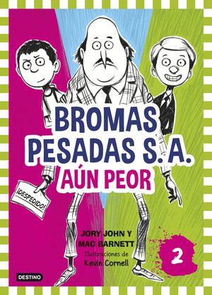 BROMAS PESADAS S.A. 2. AÚN PEOR