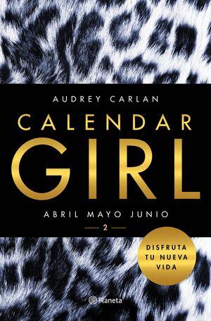 CALENDAR GIRL 2. ABRIL MAYO JUNIO
