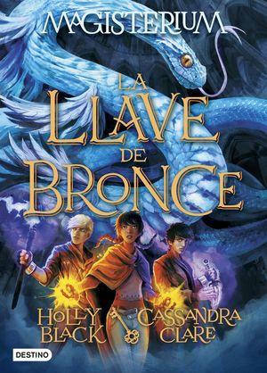 LA LLAVE DE BRONCE - MAGISTERIUM 3