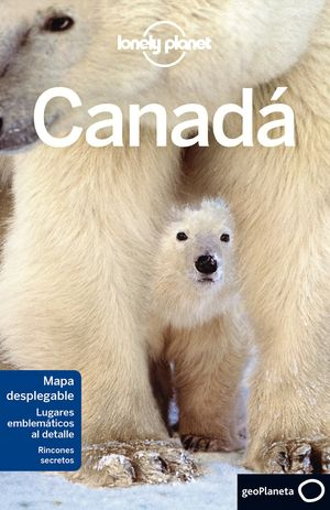 CANADÁ - LONELY PLANET