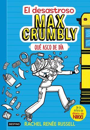 QUE ASCO DE DÍA - EL DESASTROSO MAX CRUMBLY 1