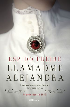 LLAMADME ALEJANDRA (PREMIO AZORIN 2017)