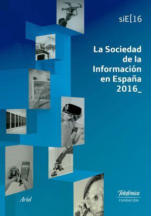 LA SOCIEDAD DE LA INFORMACION EN ESPAÑA 2016