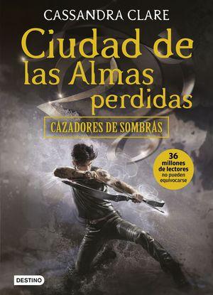 CIUDAD DE LAS ALMAS PERDIDAS - CAZADORES DE SOMBRAS 5