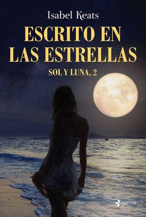 ESCRITO EN LAS ESTRELLAS - SOL Y LUNA, 2