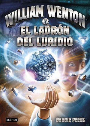 WILLIAM WENTON Y EL LADRÓN DEL LURIDIO - WILLIAM WENTON 1