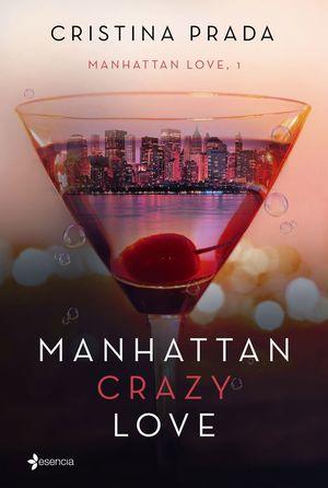 MANHATTAN CRAZY LOVE - MANHATTAN LOVE, 1