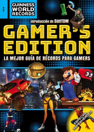 GUINNESS WORLD RECORDS 2018. GAMER`S EDITION