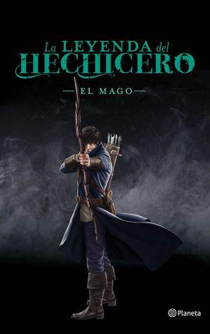 LA LEYENDA DEL HECHICERO III. EL MAGO