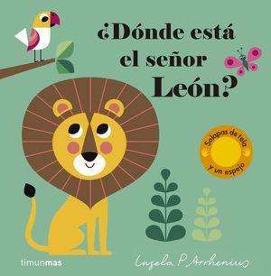 DÓNDE ESTÁ EL SEÑOR LEÓN?