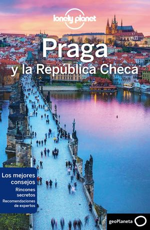 PRAGA Y LA REPÚBLICA CHECA - LONELY PLANET