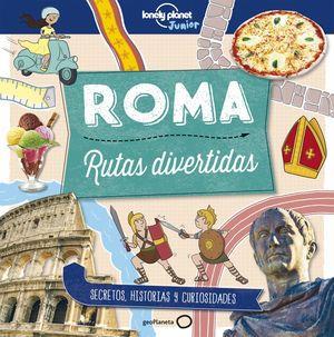 ROMA. RUTAS DIVERTIDAS