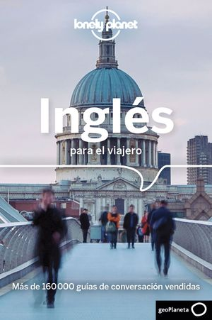 INGLÉS PARA EL VIAJERO - GUÍA DE CONVERSACIÓN Y DICCIONARIO