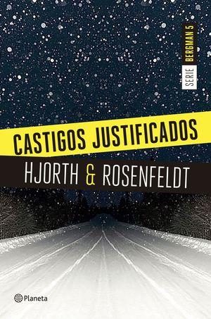 CASTIGOS JUSTIFICADOS (SERIE BERGMAN 5)