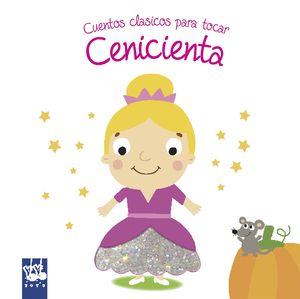 CENICIENTA - CUENTOS CLÁSICOS PARA TOCAR
