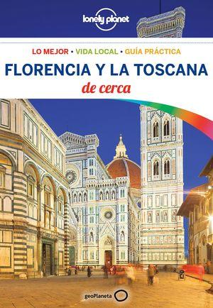 FLORENCIA Y LA TOSCANA DE CERCA