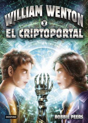 WILLIAM WENTON Y EL CRIPTOPORTAL - WILLIAM WENTON 2