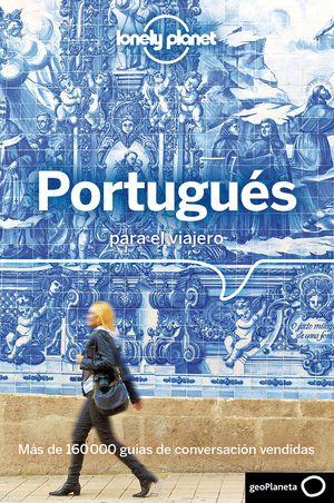 PORTUGUÉS PARA EL VIAJERO - GUÍA DE CONVERSACIÓN Y DICCIONARIO