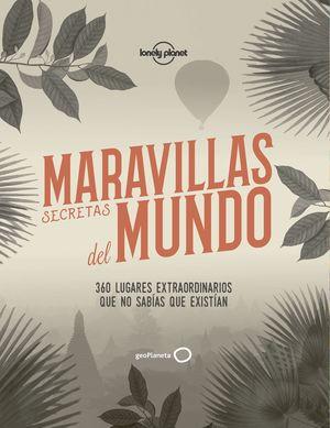 MARAVILLAS SECRETAS DEL MUNDO