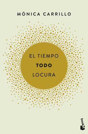 EL TIEMPO. TODO. LOCURA