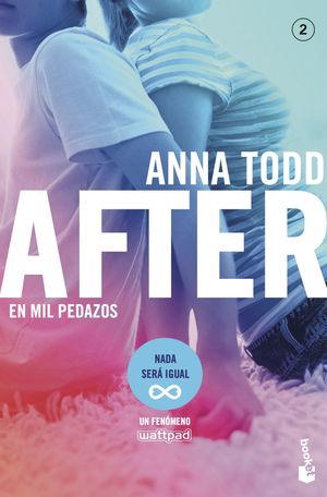 AFTER. EN MIL PEDAZOS. SERIE AFTER 2