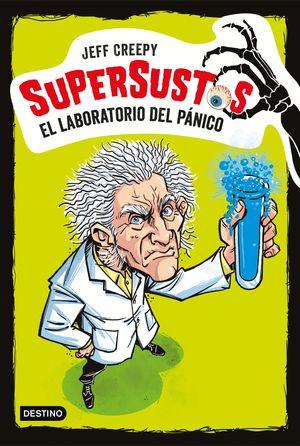 EL LABORATORIO DEL PÁNICO - SUPERSUSTOS 1