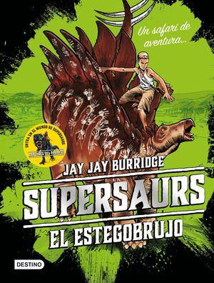 EL ESTEGOBRUJO - SUPERSAURS 2