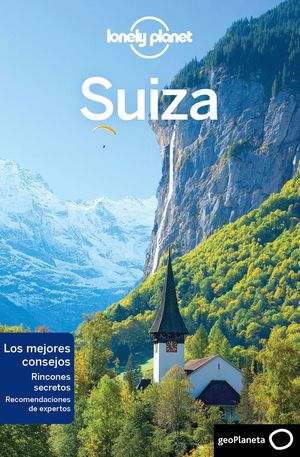 SUIZA - LONELY PLANET