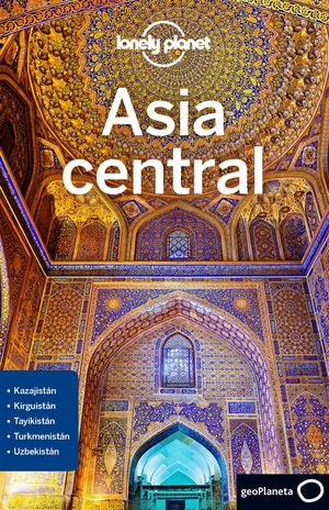 ASIA CENTRAL - LONELY PLANET