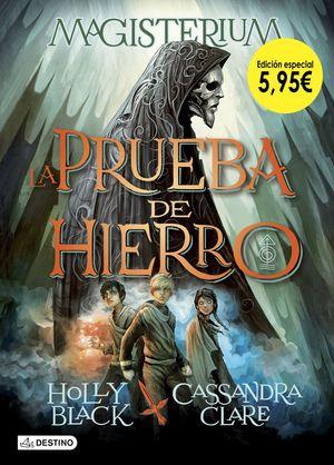 LA PRUEBA DE HIERRO - MAGISTERIUM LIBRO I. EDICIÓN ESPECIAL 5,72