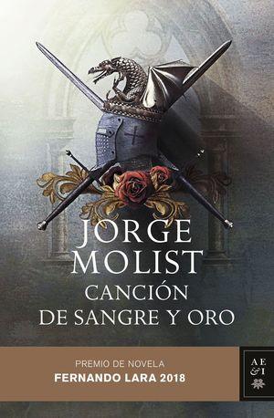 CANCIÓN DE SANGRE Y ORO (PREMIO DE NOVELA FERNANDO LARA 2018)