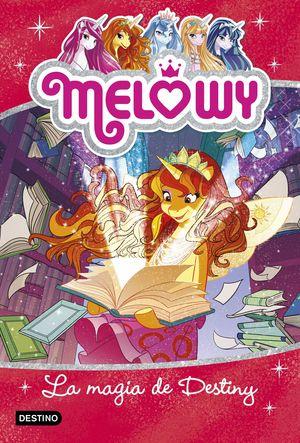 LA MAGIA DE DESTINY - MELOWY 11
