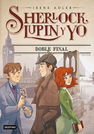 DOBLE FINAL - SHERLOCK, LUPIN Y YO 13