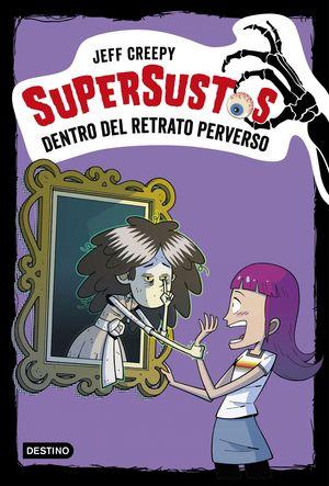 DENTRO DEL RETRATO PERVERSO - SUPERSUSTOS 4
