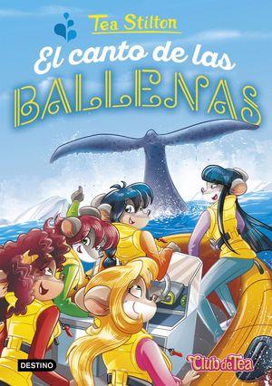 EL CANTO DE LAS BALLENAS - TEA STILTON 31